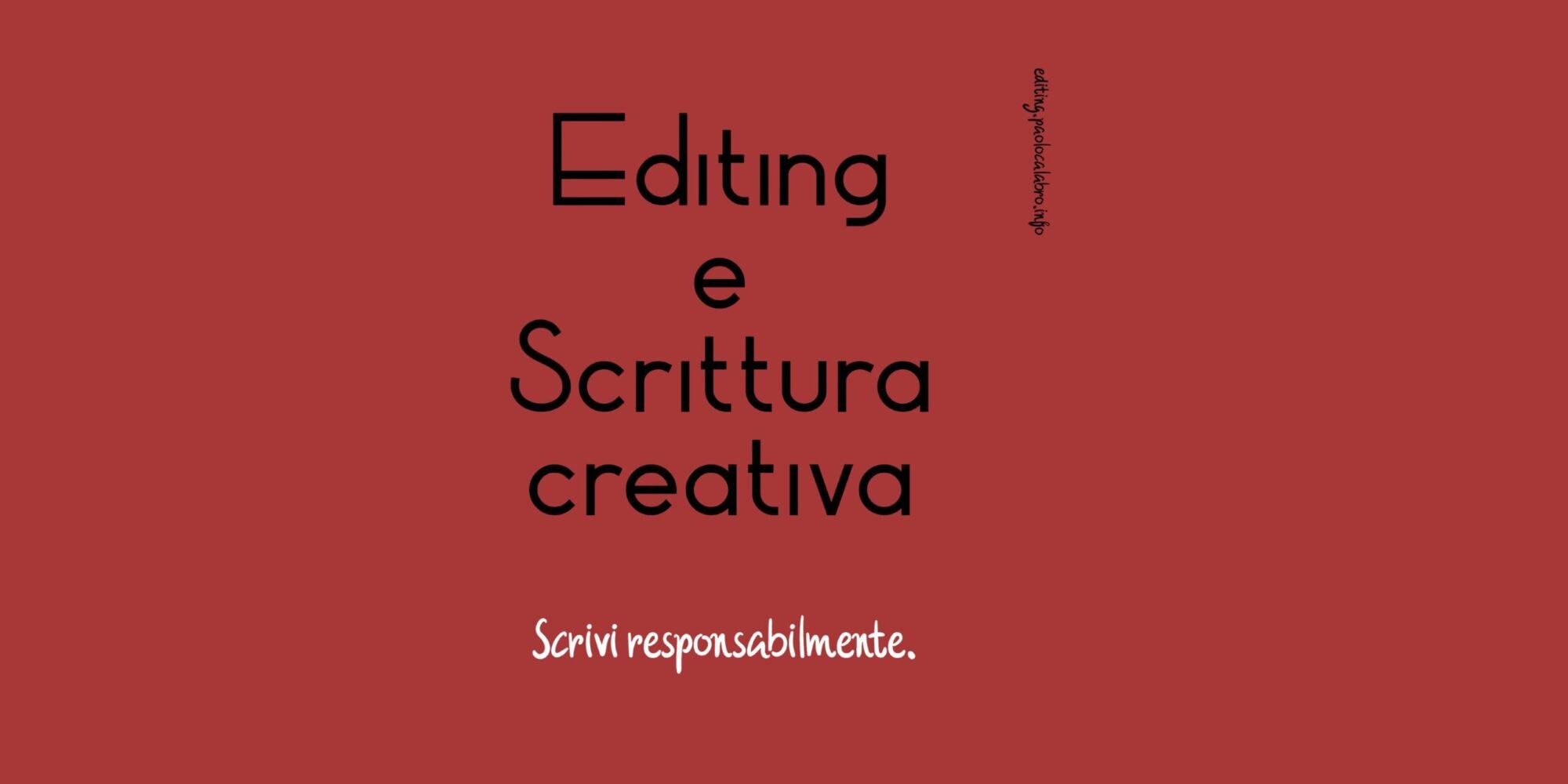 Editing e Scrittura creativa – di Paolo Calabrò